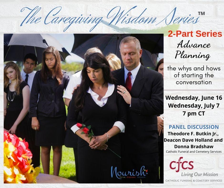 Caregiving Wisdom Series - Advanced Planning